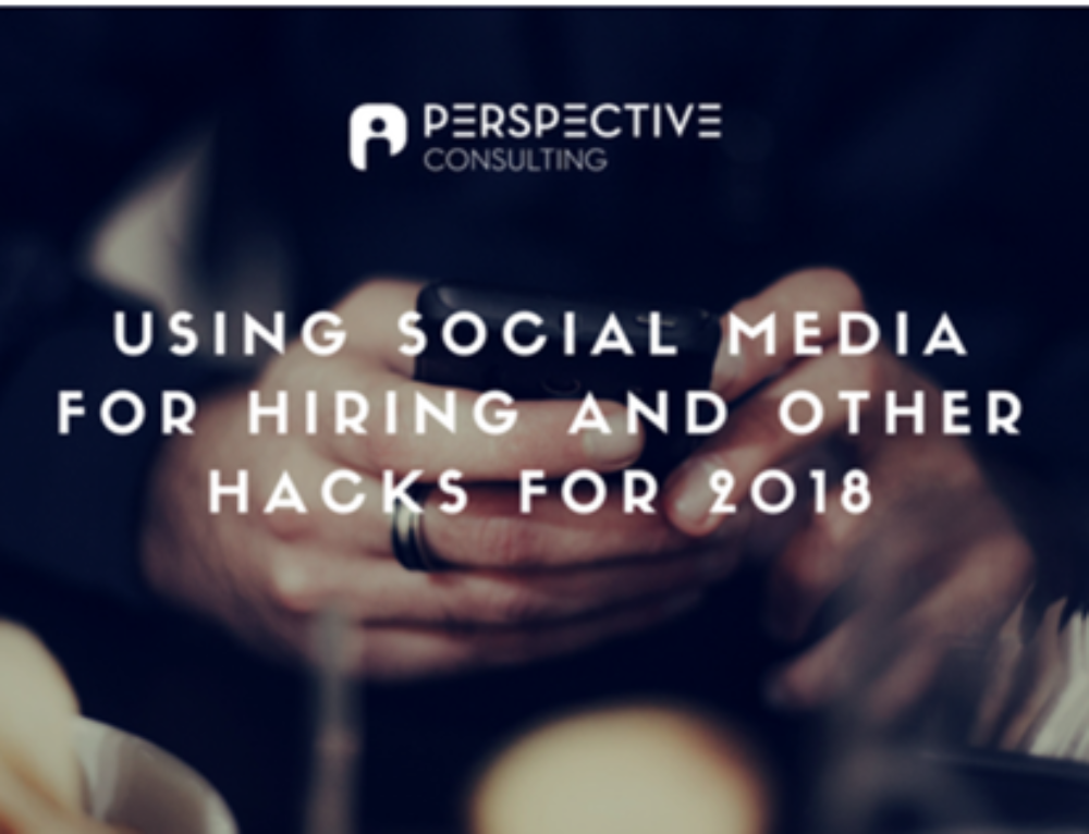 Using social media for hiring and other hacks for 2018