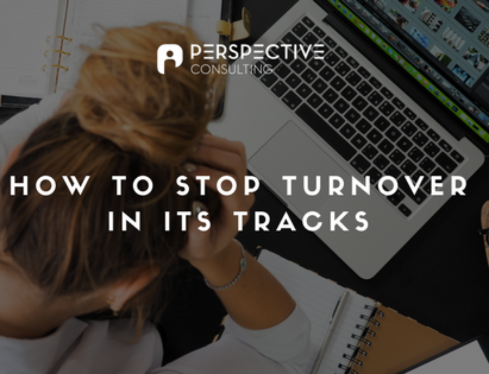 How to stop employee turnover in its tracks