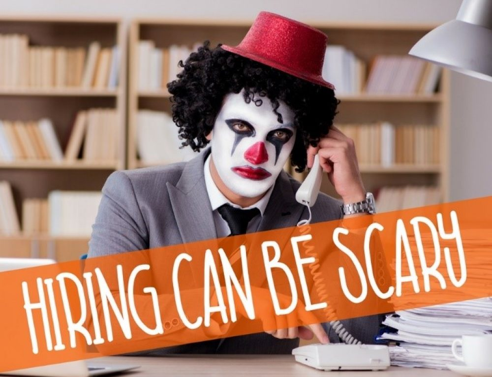 Hiring is Scary: How to Hire Great Employees